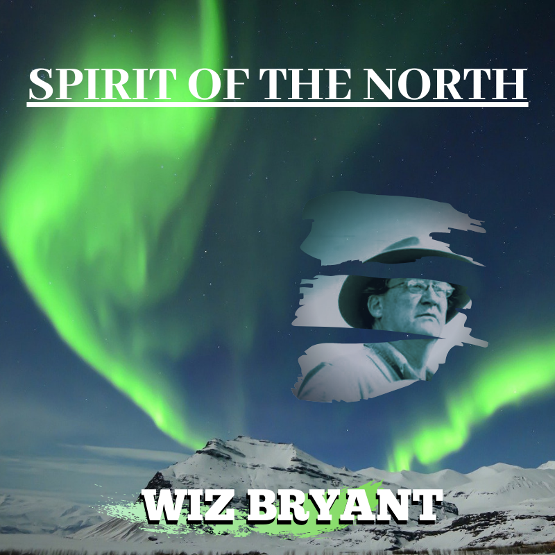 Spirit Of The North – Wiz Bryant